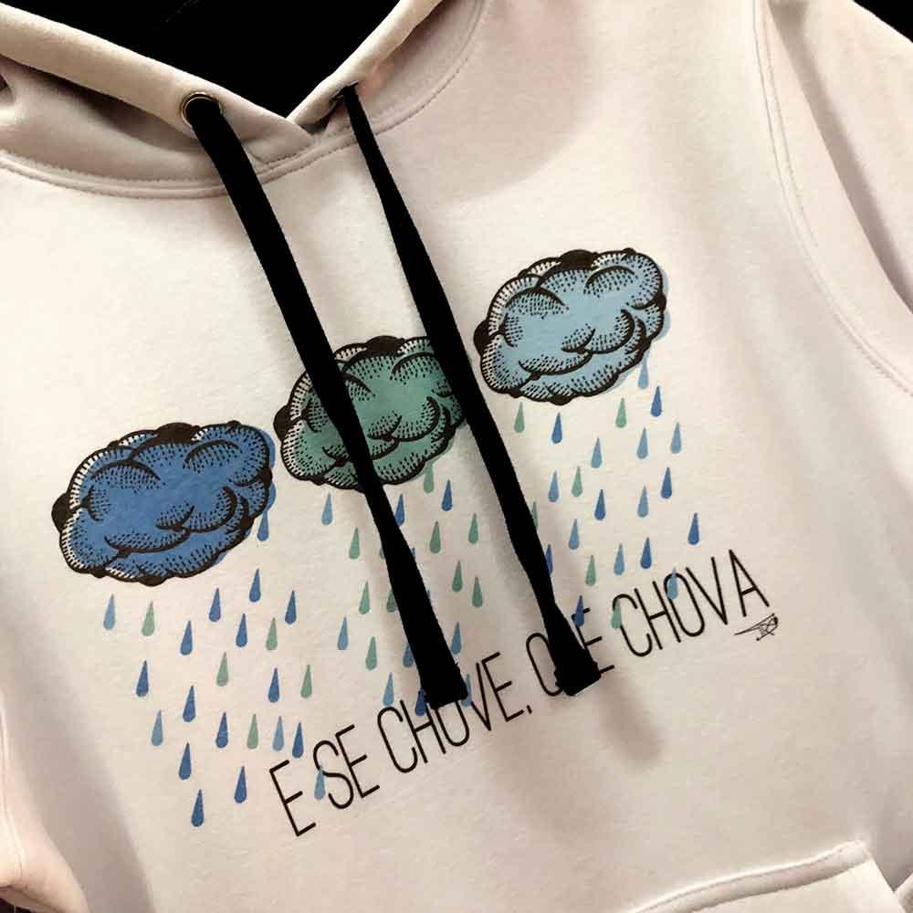 sudadersudadera online galicia e se chove que chova baiona souvenir shop baiona tienda souvenirs creativos exclusivos singulares en Baiona Bayprints